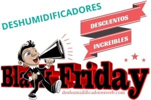 deshumidificadores black friday